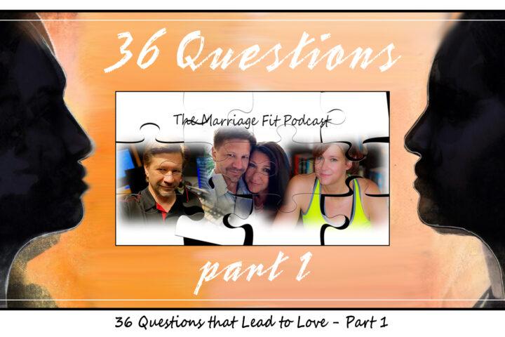 36 Questions